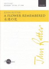 A flower remembered [永遠の花] [SSA]