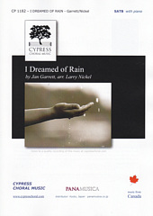 I Dreamed of Rain [SATB]