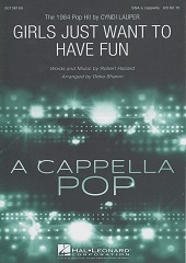 Girls Just Want to Have Fun(SSA a cappella)