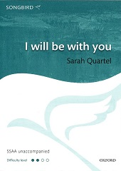 I will be with you [SSA]
