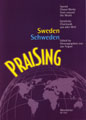 PraiSing Sweden (Sacred Choral Works from around the World)
